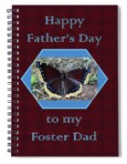 Foster Dad Father's Day Card - Mourning Cloak Butterfly Spiral Notebook