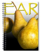 Four Pears With Yellow Lettering Spiral Notebook