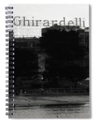Ghirardelli Square In Black And White Spiral Notebook