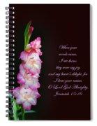 Gladiola Jeremiah 15 16 Spiral Notebook