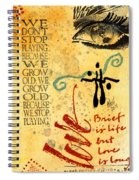 Growing Up Gracefully Spiral Notebook
