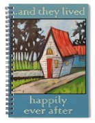 Happily Ever After Stonewall Cottage Spiral Notebook