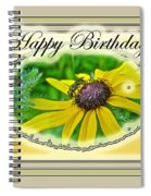 Happy Birthday Card    Black-eyed Susan And Bee Spiral Notebook