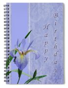 Happy Birthday Greeting Card - Blue Flag Iris Wildflower Spiral Notebook