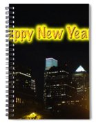 Happy New Year Greeting Card - Philadelphia At Night Spiral Notebook