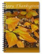 Happy Thanksgiving Beech Leaves Spiral Notebook