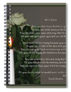 He Is Gone Spiral Notebook