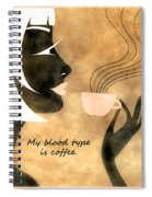 Her Blood Type Spiral Notebook