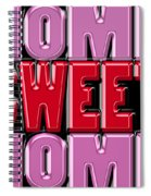 Home Sweet Home 2 Spiral Notebook