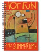 Hot Fun In The Summertime Poster Spiral Notebook