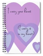 I Carry Your Heart I Carry It In My Heart - Lilac Purples Spiral Notebook