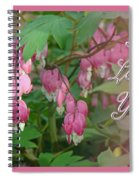 I Love You Greeting Card - Floral Bleeding Heart Spiral Notebook