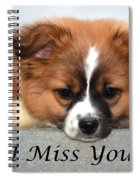 I Miss You Card Spiral Notebook