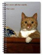 I Shall Make You Ruler Spiral Notebook
