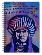 Indigenous Motto...blue Spiral Notebook