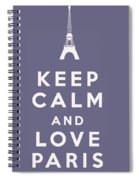 Keep Calm And Love Paris Spiral Notebook