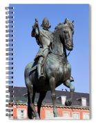 King Philip IIi Statue In Madrid Spiral Notebook