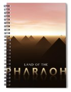 Land Of The Pharaoh Spiral Notebook