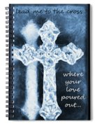 Lead Me To The Cross With Lyrics Spiral Notebook