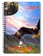 Liberty And Freedom Spiral Notebook