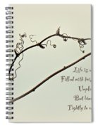 Life Is A Tangle Spiral Notebook