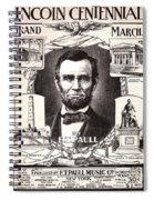 Lincoln Centennial, C1909 Spiral Notebook
