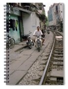 Living By The Tracks In Hanoi Spiral Notebook