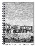 London: Waterfront, 1750. /nlondon Bridge And Dyers Wharf. Wood Engraving After A Painting By S. Scott, C1750 Spiral Notebook
