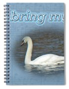 Love - I Love You Greeting Card - Mute Swan Spiral Notebook