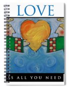 Love Is All You Need Poster Spiral Notebook