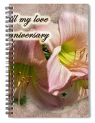 Love On Anniversary - Lilies And Lace Spiral Notebook