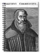 Martin Chemnitz (1522-1586) Spiral Notebook
