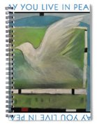 May You Live In Peace Poster Spiral Notebook