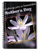 Mothers Day Wish Spiral Notebook