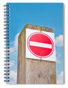 No Entry Sign Spiral Notebook