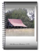 Old Barn - Edge Of The Field Spiral Notebook