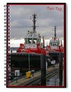 One Tug Two Tug Three Tug More Spiral Notebook