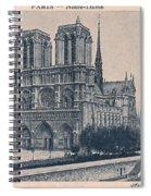 Paris - Notre Dame Spiral Notebook