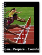 Plan Prepare Execute With Caption Spiral Notebook