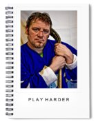 Play Harder Spiral Notebook