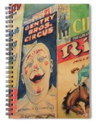 Sawdust And Greasepaint 2 Spiral Notebook