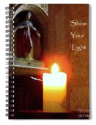 Shine Your Light Spiral Notebook