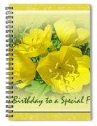 Special Friend Birthday Greeting Card - Yellow Primrose Spiral Notebook