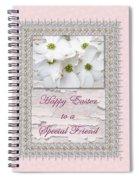 Special Friend Easter Card - Flowering Dogwood Spiral Notebook