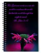 St. John 3  17  And Bee Balm Spiral Notebook
