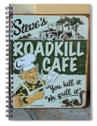 Steves Roadkill Cafe Spiral Notebook