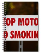 Stop Motor No Smiking Spiral Notebook