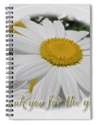 Thank You For The Gift Greeting Card - White Daisy Spiral Notebook
