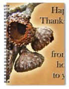 Thanksgiving Card - Where Acorns Come From Spiral Notebook