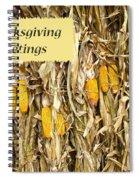 Thanksgiving Greeting Card - Dried Corn Stalks Spiral Notebook